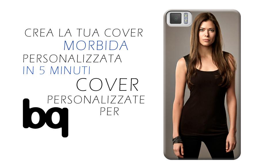 cover personalizzate per smartphone e cellulari bq
