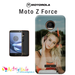cover personalizzata Moto Z force