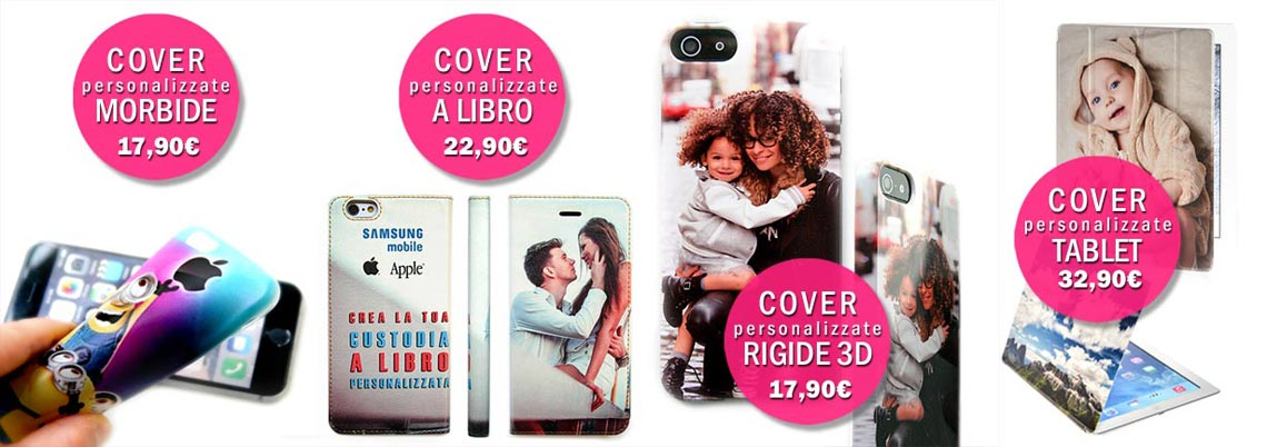 cover personalizzate smartphone, custodie tablet, macbook