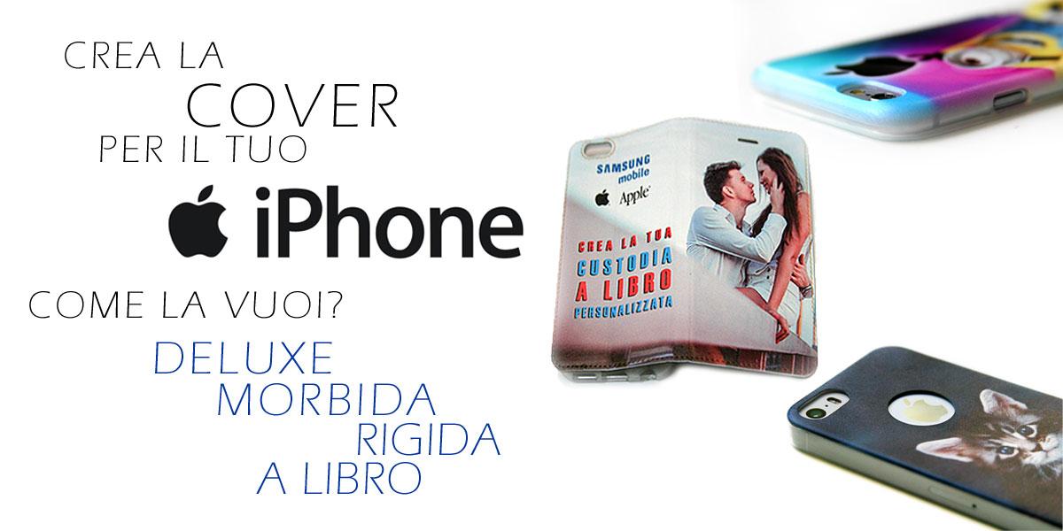cover personalizzate per iphone Apple morbide rigide e a libro