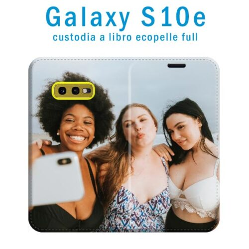 custodia personalizzata per Galaxy S10e