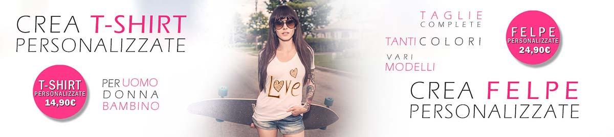 Crea t-shirt magliette e felpe personalizzate